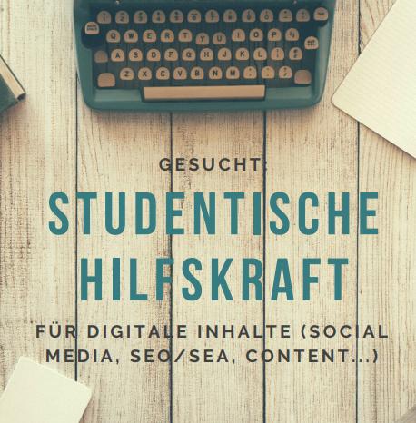 Studentische Hilfskraft für digitale Inhalte gesucht